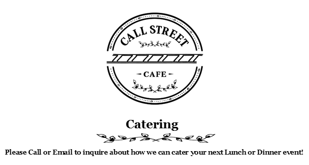 Call Street Cafe Catering