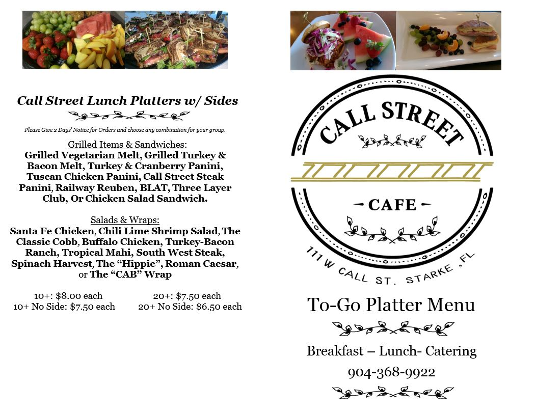 "To-Go Platter Menu, Salads & Wraps, Sandwiches, Grilled Vegetarian Melt, Grilled Turkey & Bacon Melt, Turkey & Cranberry Panini, Tuscan Chicken Panini, Call Street Steak Panini, Railway Reuben, BLAT, Three Layer Club,  Chicken Salad Sandwich, Santa Fe Chicken, Chili Lime Shrimp Salad, The Classic Cobb, Buffalo Chicken, Turkey-Bacon Ranch, Tropical Mahi, South West Steak, Spinach Harvest, The ""Hippie"", Roman Caesar, or The ""CAB"" Wrap"